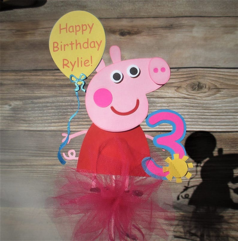 Peppa Pig With Happy Birthday Balloon and Age Number and Centerpiece or  Cake Topper