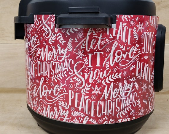 Christmas Words (Let it Snow, Peace, Merry Christmas) Wrap for Instant Pot® brand pressure cooker