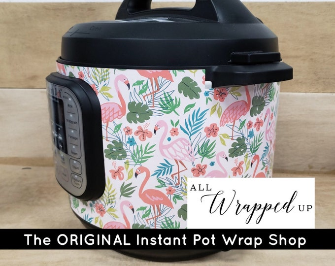 Flamingos, Instant Pot Wrap Removable not a sticker can be wiped off. Mealthy Multicooker Wrap All Wrapped Up IP magnetic closure
