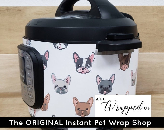 French Bulldogs 2, Instant Pot Wrap,  Instant pot cover, decal, Removable, magnetic closure