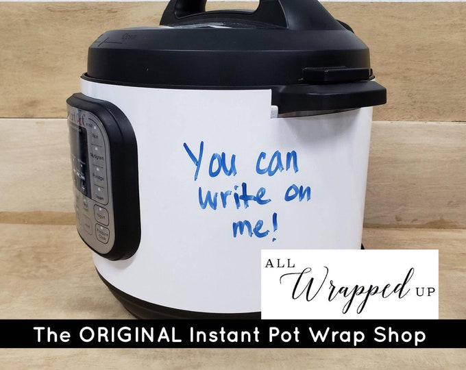 Write On Me, Instant Pot Wrap,  Removable AND wipe able, Mealthy Multicooker Wrap