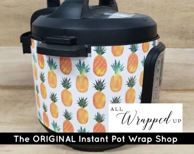 Pineapple, Instant Pot Wrap,  Removable AND wipe able, Mealthy Multicooker Wrap