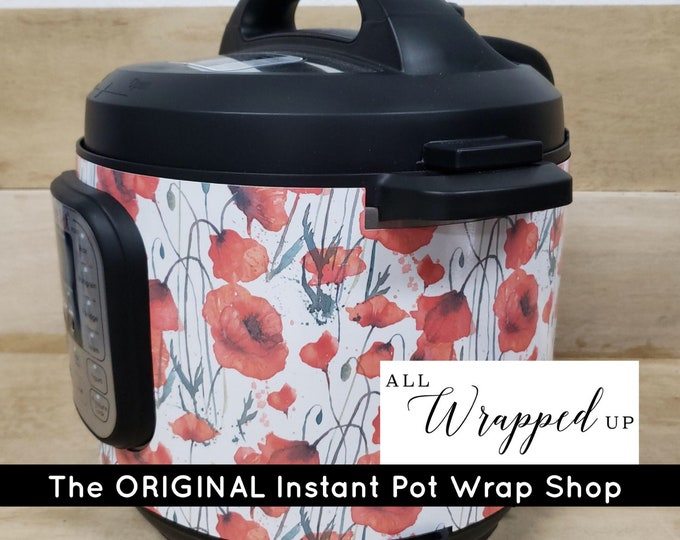 Poppies, Instant Pot Wrap,  Removable AND wipe able, Mealthy Multicooker Wrap