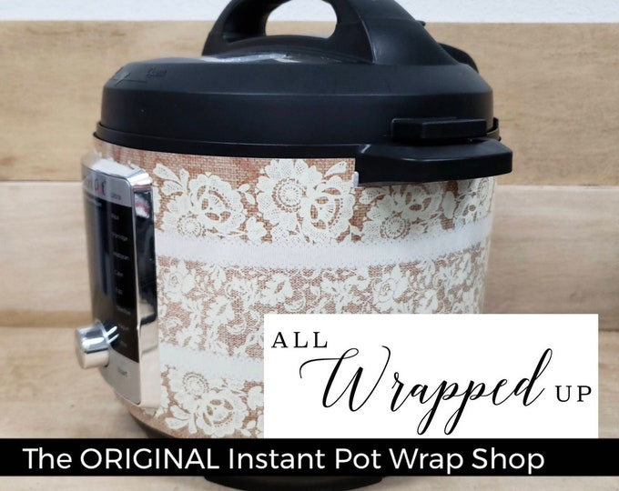 Burlap n' Lace, Instant Pot Wrap,  Removable AND wipe able, Mealthy Multicooker Wrap