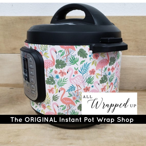 Flamingos, Instant Pot Wrap Removable or  All Wrapped Up IP magnetic closure