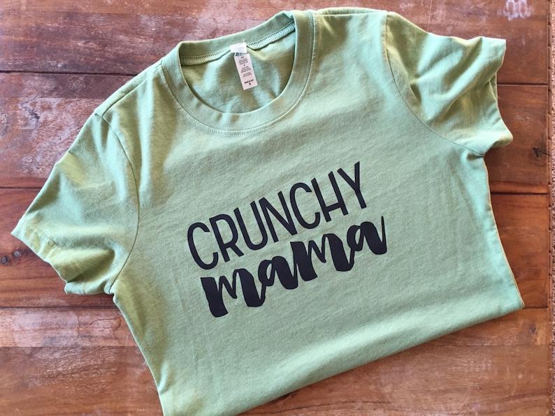 Crunchy Mama Tshirt mom life gift vegan mama gift fit mama image 0