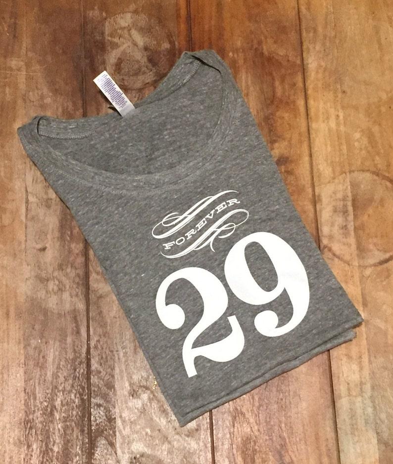 30th birthday giftForever 29 Womens Tshirt dirty thirty image 0