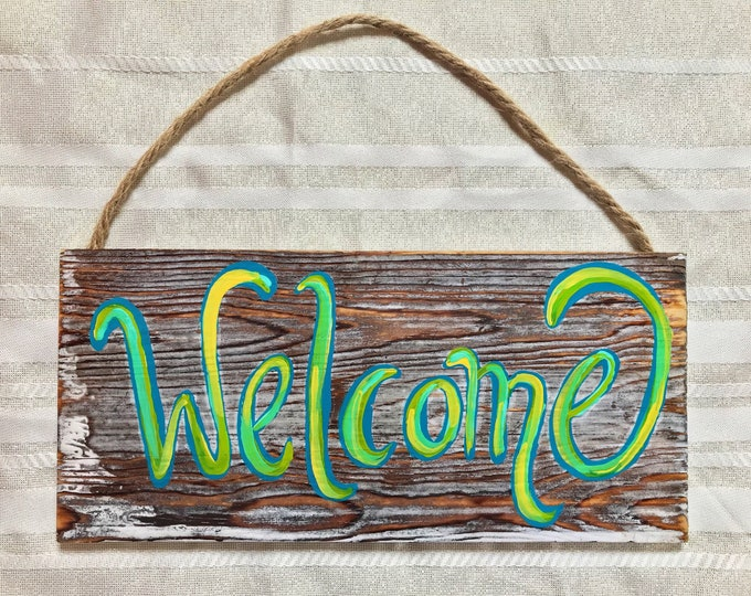 "Hand Painted Green Welcome Sign, 5.5""x12"""