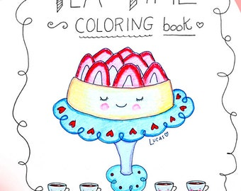 Tea Time Coloring Book for Adults or Kids - PDF Colouring Book - 10 Pages w Cover - Instant Printable - Adorable Tea Cups & Quotes to Color