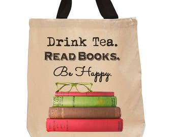 Drink Tea. Read Books. Be Happy. Cotton Canvas Tote Bag