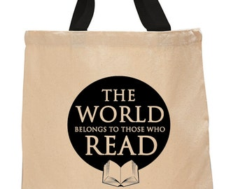 The World Belongs to Those Who Read-  Cotton Canvas Tote Bag
