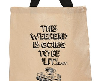 This weekend is going to be 'lit'....erary!  Cotton Canvas Tote Bag