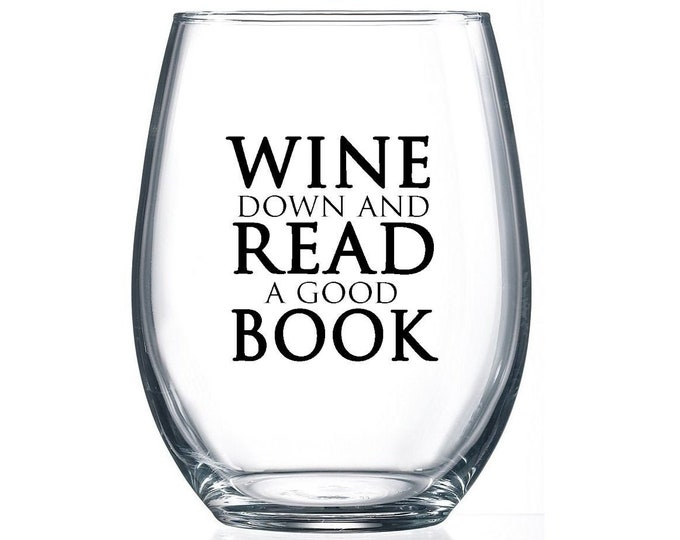 IMPERFECT SALE! Wine Down and Read a Good Book- 15oz Stemless Wine Glass