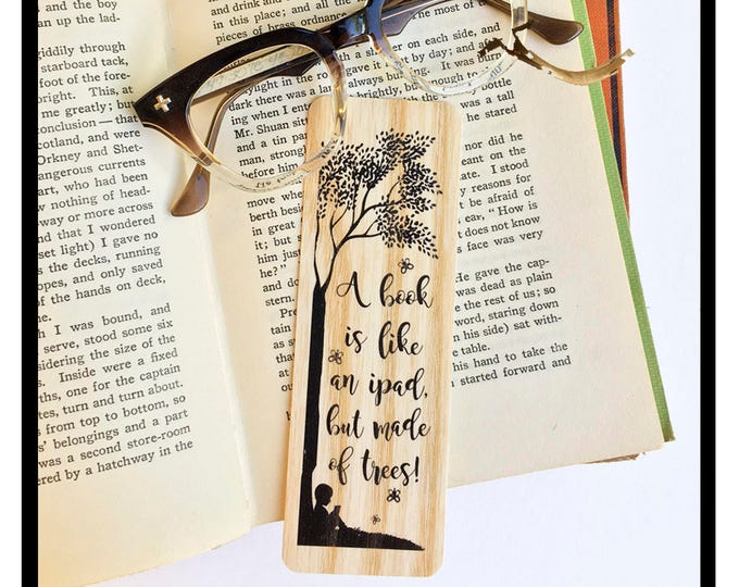 A Book is like an ipad, but made of trees. Wooden Birch Bookmark