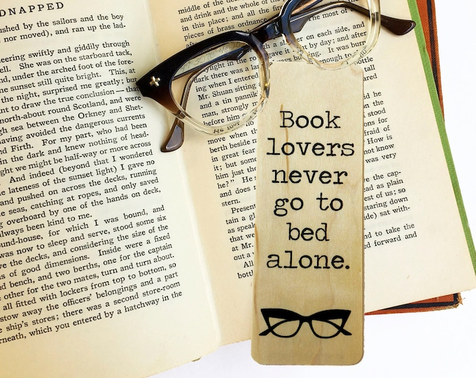 Book lovers never go to bed alone.- Wooden Maple Bookmark