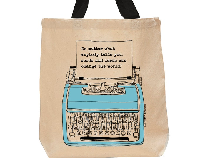 No matter what anybody tells you, words and ideas can change the world!  Cotton Canvas Book Bag- Vintage Typewriter-Inspirational Quote Tote