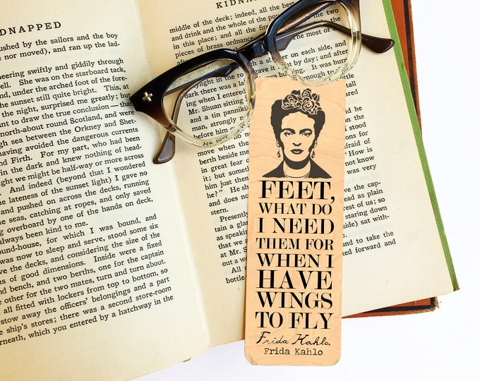 Frida Kahlo Bookmark-Birch Wood Bookmark - Eco Friendly - Artist Gift - Famous Female Gift - Inspirational Quote Gift - Made in Michigan