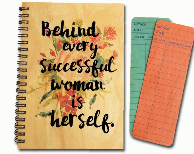 Behind every successful woman is herself -  Wood Note Book - Strong Women - Graduate - Boss Lady  - Feminist - Book Lover - Journal - Write