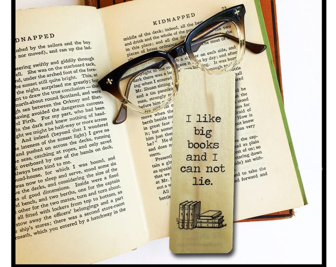 I like big books and I can not lie. Wooden Poplar Bookmark