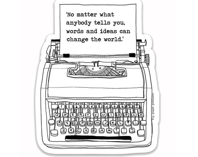 "Words and Ideas can Change the World- 3"" vinyl Sticker Laptop Decal - Water Bottle Sticker - Inspirational Quote- Vintage Typewriter- Reader"