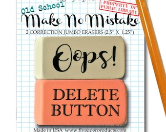 Set of 2- Old School Jumbo Erasers- Oops! and Delete Button