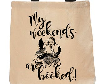 My weekends are booked!-Cotton Canvas Tote Bag