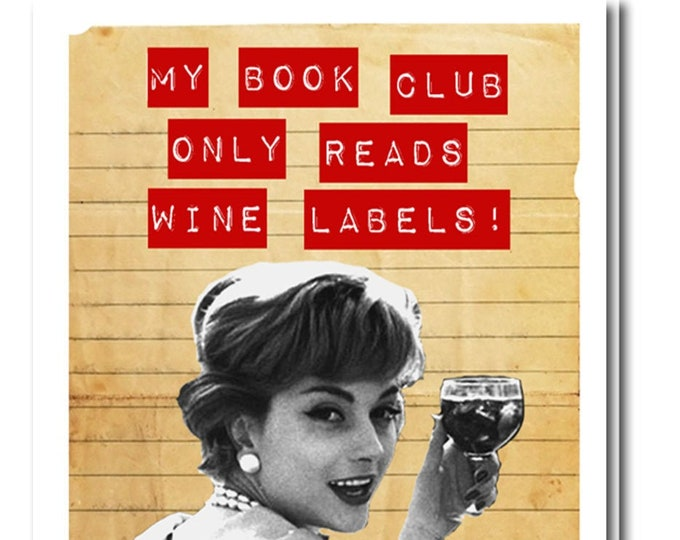 My book club only reads wine labels. Greeting card with vintage book card and library pocket.