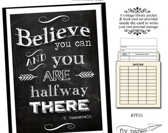 Believe you can and you are halfway there. Quote by T. Roosevelt. Greeting card with vintage book card and library pocket.