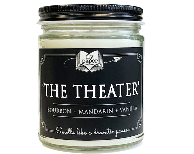 The Theater- 9oz Hand Poured Soy Candle -Bourbon + Mandarin + Vanilla - Book Lover Candle - Broadway- Actor- Playwriter - Script - Stage