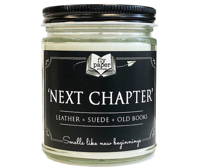 Next Chapter - 9oz Handpoured Soy Candle - Leather + Suede + Old Books - Book Lover Candle - Literary Candle - Bibliophile - New