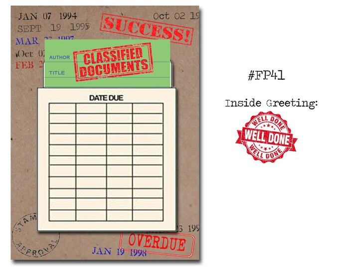 Classified Documents! Book Themed Congratulations Card with a Vintage Book Card and Library Pouch.