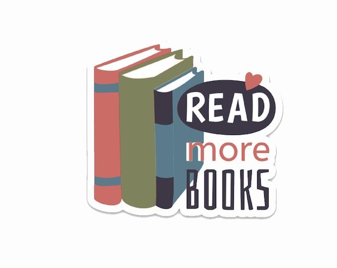 "Read More Books- 3"" vinyl Sticker"