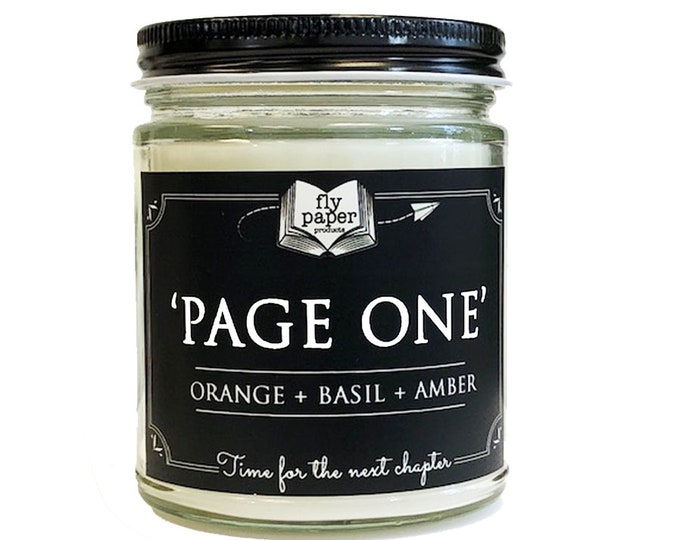 Page One - 9oz Hand poured Soy Candle - Orange + Basil + Amber - Book Lover Candle - Literary Candle - Book Inspired Gift - Bibliophile
