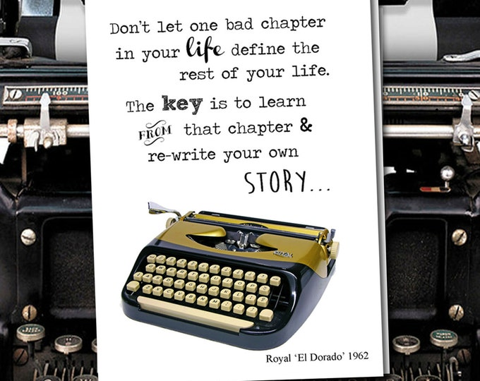 Don't let one bad chapter in your life define the rest of your life. Vintage Typewriter series. Blank Card
