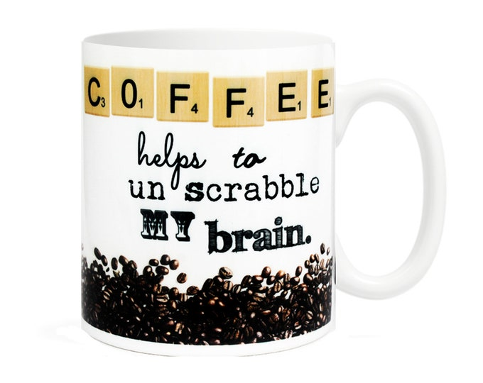 Coffee helps to un scrabble my brain - 11 ounce Ceramic Mug - coffee lover gift - scrabble inspired gift - bookish - reading - funny