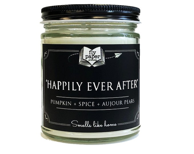 Happily Ever After- 9oz Handpoured Soy Candle - Pumpkin + Spice + Aujour Pears - Book Lover Candle - Literary Gift - Wedding - Bridesmaid