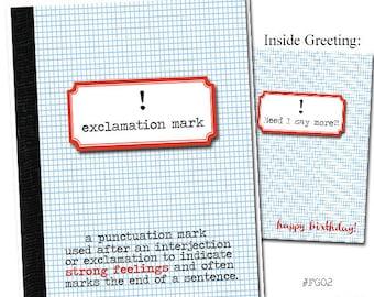 Exclamation Mark! Grammar themed Birthday card.