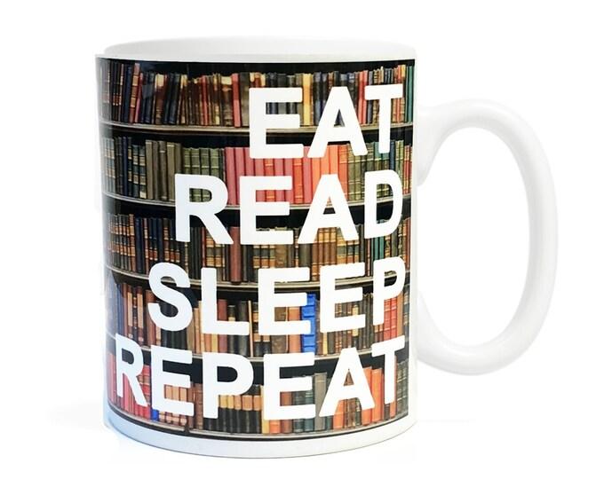 Eat Read Sleep Repeat- 11 ounce Coffee Mug