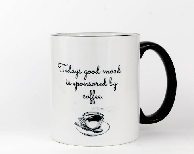 Sponsored by Coffee - Coffee Mug
