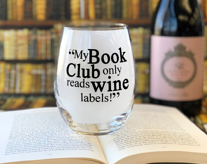 Sale! My Book Club only reads wine lables - 21 oz XL Stemless Wine Glass
