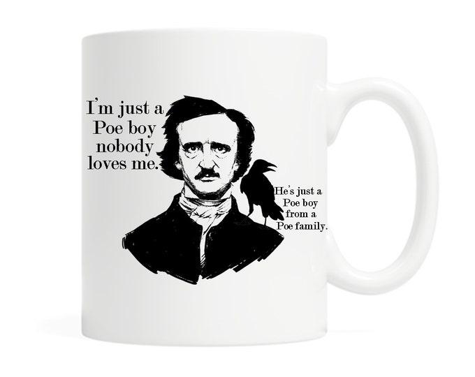 I'm just a Poe boy -Edgar Allan Poe Ceramic Mug - Literary Mug - The Raven Mug - Classic Literature Mug - Book Lovers Mug - Bookish Gift