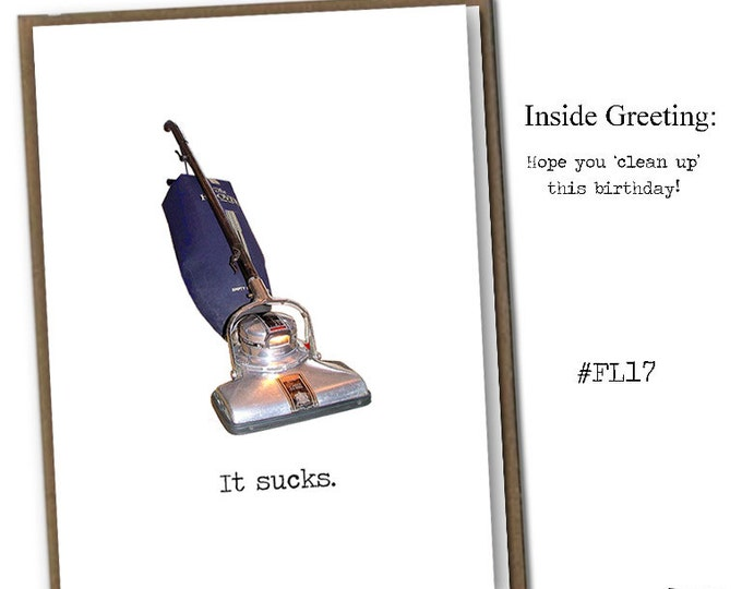 It sucks. Classic Linen Series Greeting Card- Birthday Card