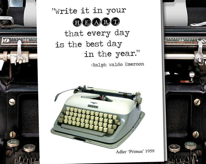 Write it in your HEART that every day is the best day in the year. Blank Card