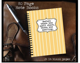 Before there was spell check, there was spelling - Note Book