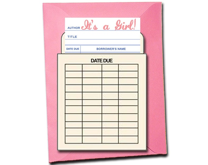 It's a Girl! . Book themed greeting card with a vintage library pocket and envelope.