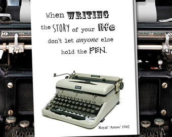 When writing the Story of you Life, don't let anyone else hold the pen. Vintage Typewriter series. Blank Card