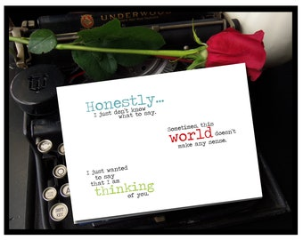 Sometimes this world doesn't make any sense.  Blank Encouragement and Empathy Greeting Card