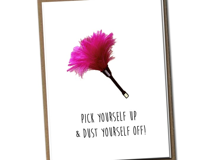 Pick yourself up and dust yourself off. Classic Linen Series Greeting Card- Blank Inside