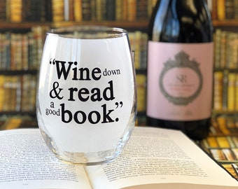 SALE! Wine down & read a good book - 21 oz XL Stemless Wine Glass