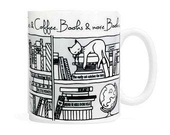 Cats, Coffee, Books and more books- 11 oz Coffee Mug
